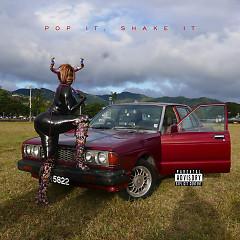 Pop It, Shake It (Single) - YG, DJ Mustard
