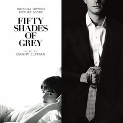 Fifty Shades Of Grey (Score) - Danny Elfman