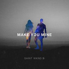 Make You Mine (Single)