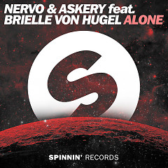 Alone (Single) - Nervo, Askery, Brielle Von Hugel
