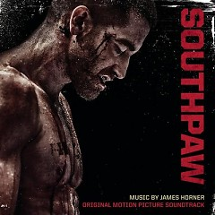 Southpaw (Score) - James Horner