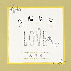 安藤裕子入門編 / Ando Yuko Introduction (LOVE)  - Yuuko Ando