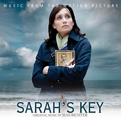 Sarah's Key OST (Pt.1) - Max Richter
