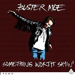 Something Worth Sayin' (EP) - Buster Moe