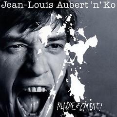 Platre Et Ciment - Jean-Louis Aubert