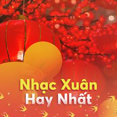 Nhạc Xuân Hay Nhất - Various Artists