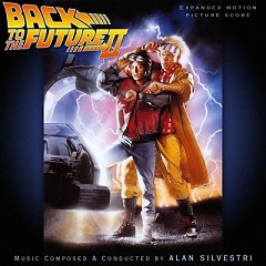 Back To The Future II OST (Expanded) (Part 2)