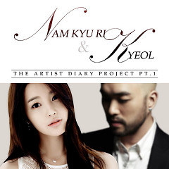 The Artist Diary Project Part.1 - Nam Gyu Ri,Kyeol