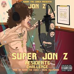 Super Jon-Z (Residente Challenge) (Single) - Jon Z