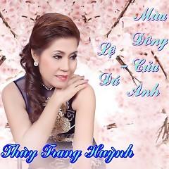 Album Lệ Đá Mùa Đông Của Anh - Thùy Trang Huỳnh