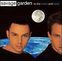 To The Moon And Back (Single) - Savage Garden