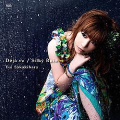 Déjà vu / Silky Rain