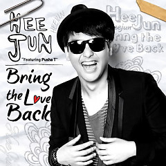 Bring The Love Back - Heejun Han