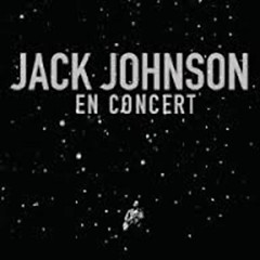 En Concert (CD1) - Jack Johnson