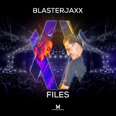 XX Files (EP) - BlasterJaxx