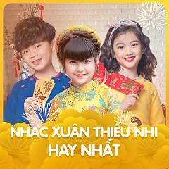 Album Nhạc Xuân Thiếu Nhi Hay Nhất - Various Artists