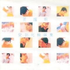 爱到死精选集/ Yêu Đến Chết (CD3) - Huỳnh Diệu Minh