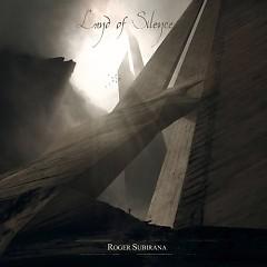 Land Of Silence - Roger Subirana