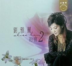 约会2/ Ước Hẹn - Lưu Nhã Lệ