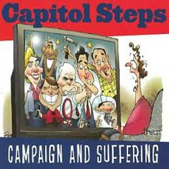 Campaign And Suffering (CD2) - Capitol Steps