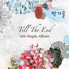 Till The End - Park Ga Eun