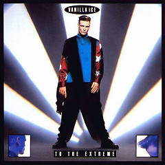 To The Extreme - Vanilla Ice