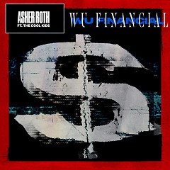 Wu Financial (Single) - Asher Roth, The Cool Kids