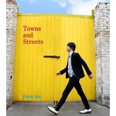 Towns And Streets - Hideki Kaji