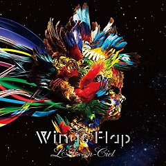Wings Flap - L'Arc ~ en ~ Ciel