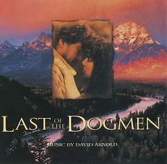 Last Of The Dogmen OST  - David Arnold