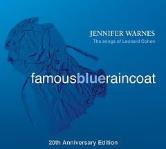 Famous Blue Raincoat: 20th Anniversary Edition - Jennifer Warnes