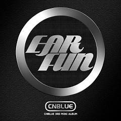 EAR FUN - CNBlue