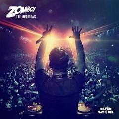 The Outbreak - Zomboy