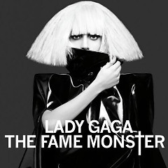 The Fame Monster (CD1) - Lady Gaga