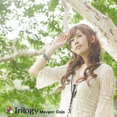 Trilogy  - Mayumi Gojo