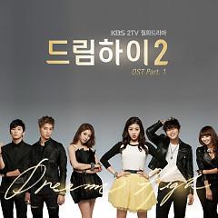 Dream High 2 OST Part.1