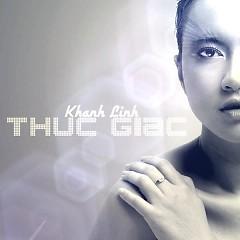 Thức Giấc (Single) - Khánh Linh