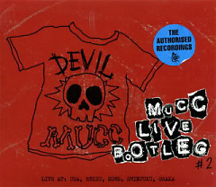 MUCC LIVE BOOTLEG #2