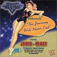The Journey Will Never End - Jaded Heart