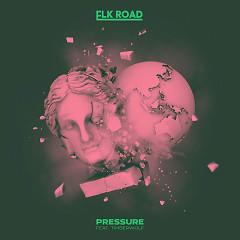 Pressure (Single) - Elk Road, Timberwolf