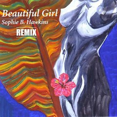 Beautiful Girl (Single) - Sophie B. Hawkins