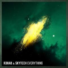 Everything (Single) - R3hab, Skytech