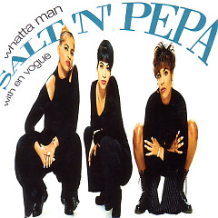Whatta Man (Single) - Salt-N-Pepa,En Vogue
