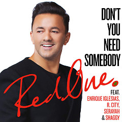 Don't You Need Somebody (Single)