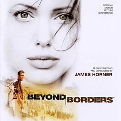 Beyond Borders OST - James Horner