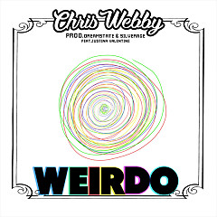 Weirdo (Single) - Chris Webby, Justina Valentine