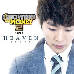 Heaven (Show The Money 2 OST)