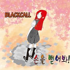 Reach Out - Blackcall