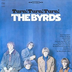 Turn! Turn! Turn! (Japan Edition) (CD1) - The Byrds