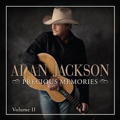 Precious Memories: Volume II - Alan Jackson